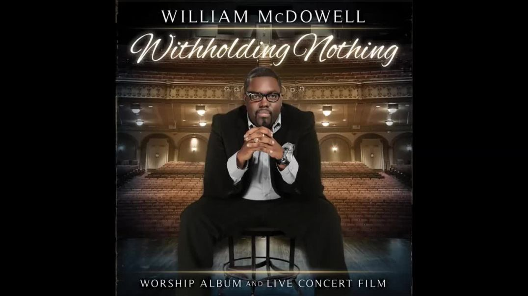 William McDowell - Can Live Without You Feat Nicole Binion