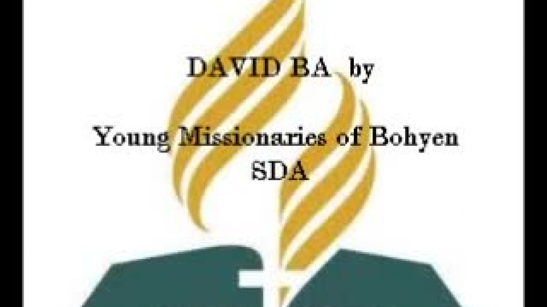 David Ba - Young Missionaries of Bohen SDA Church