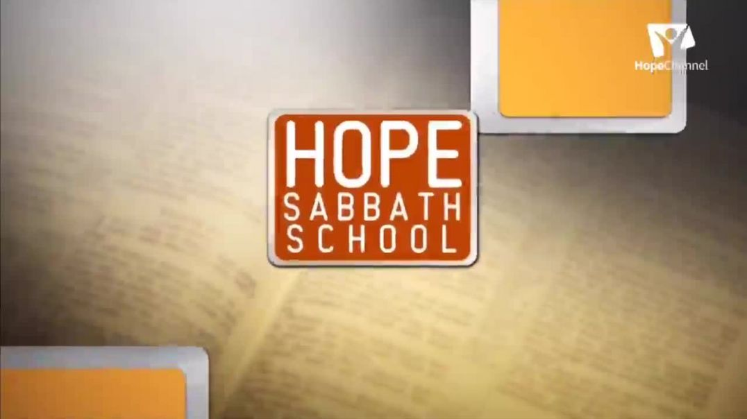 Hope Sabbath School Lesson 12 What they see in my house