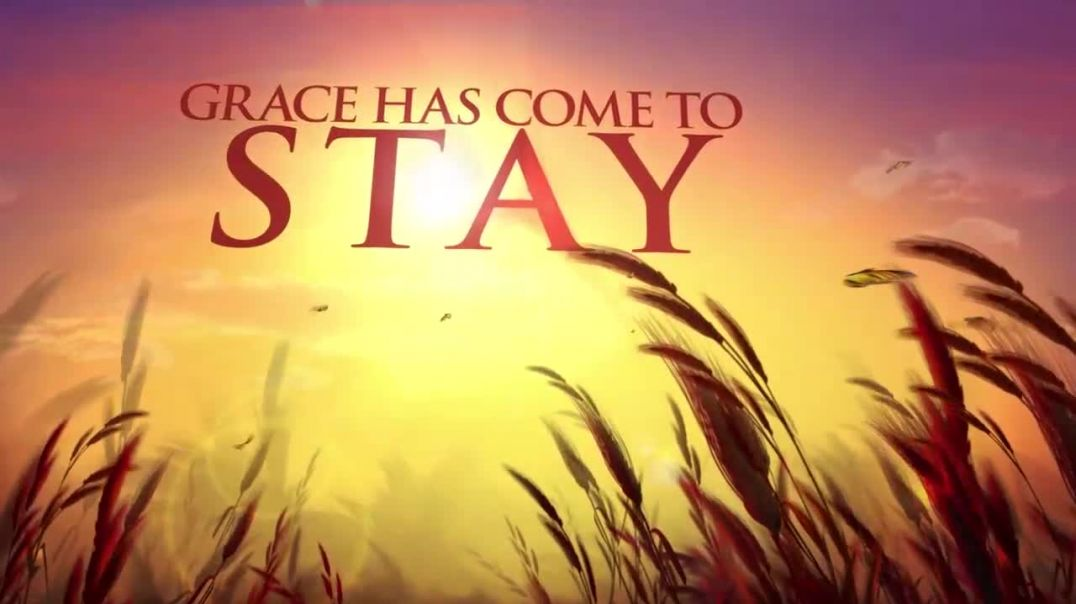 Grace Has Come To Stay Ep. 1 part 1